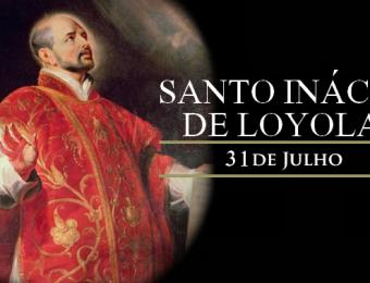 Santo Inácio de Loyola - 31/07/2019