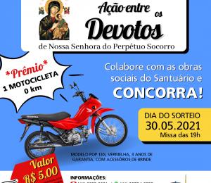 Ação entre os devotos terá motocicleta 0km como prêmio